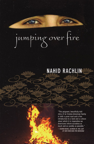 Jumping Over Fire by Nahid Rachlin