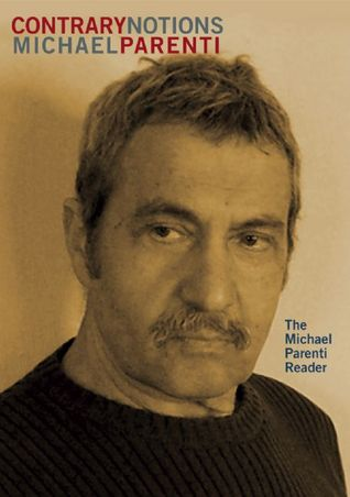 Contrary Notions by Michael Parenti