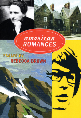 American Romances by Rebecca Brown