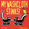 My Washcloth Stinks: Silly Comics