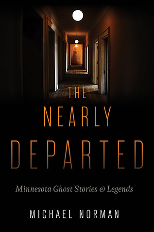 The Nearly Departed by Michael Norman