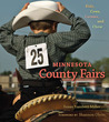 Minnesota County Fairs: Kids, Cows, Carnies, and Chow