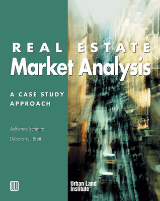 Real Estate Market Analysis by Adrienne Schmitz