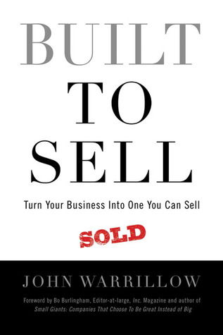 Built to Sell by John Warrillow