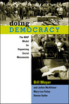 Doing Democracy: The MAP Model for Organizing Social Movements