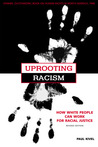 Uprooting Racism:...