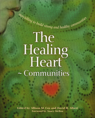 The Healing Heart for Communities by Allison M. Cox