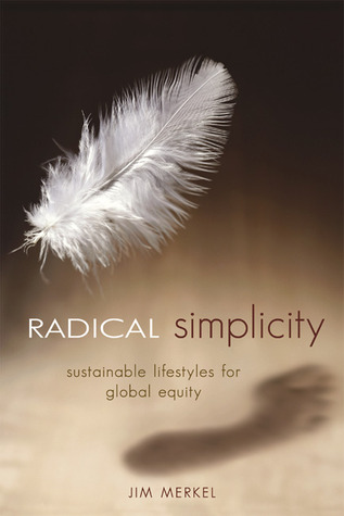 Radical Simplicity by Jim Merkel