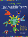 Teaching Green, The Middle Years