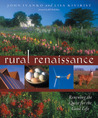 Rural Renaissance: Renewing the Quest for the Good Life