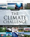 The Climate Challenge: 101 Solutions to Global Warming