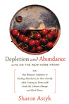 Depletion and Abundance by Sharon Astyk