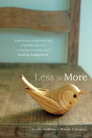 Less is More by Cecile Andrews