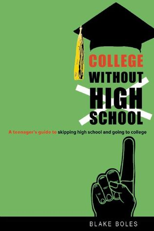 College Without High School by Blake Boles