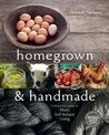 Homegrown and Handmade by Deborah Niemann