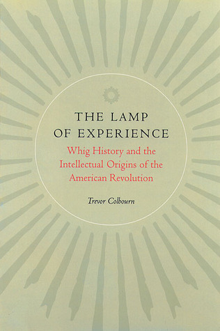 The Lamp of Experience by Trevor Colbourn