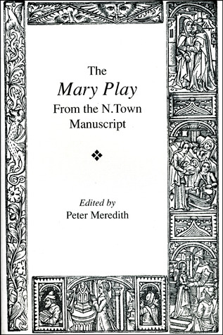 The Mary Play by Peter    Meredith