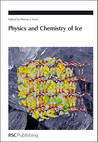 Physics and Chemistry of Ice