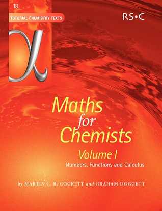 Maths for Chemists  by  Martin C.R. Cockett