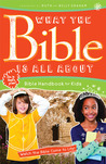What the Bible Is All About Handbook for Kids: Bible Handbook for Kids