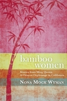 Bamboo Women: Stories from Ming Quong, a Chinese Orphanage in California