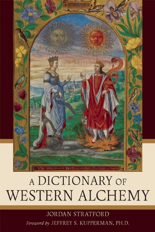 A Dictionary of Western Alchemy by Jordan Stratford