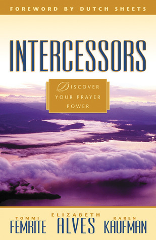 Intercessors - Discover Your Prayer Power