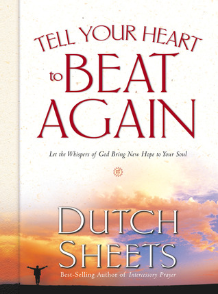 Tell Your Heart to Beat Again: Discover the Good in What You're Going Through
