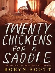 Twenty Chickens For A Saddle by Robyn Scott