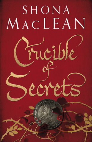 Crucible of Secrets (Alexander Seaton #3)