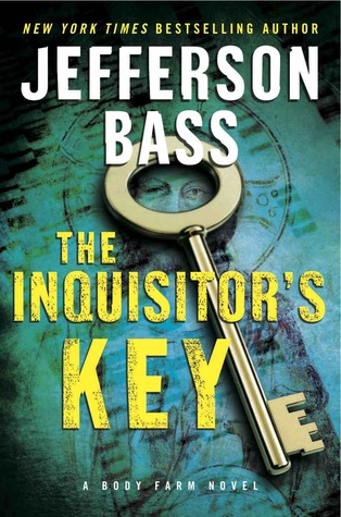 The Inquisitor's Key by Jefferson Bass