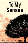 To My Senses (Nicci Beauvoir #1)