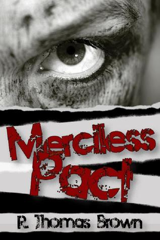 Merciless Pact by R. Thomas Brown