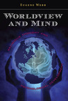 Worldview and Mind: Religious Thought and Psychological Development