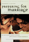 Preparing for Marriage: Leader's Guide : The Complete Guide to Help You Prepare Couples for a Lifetime of Love