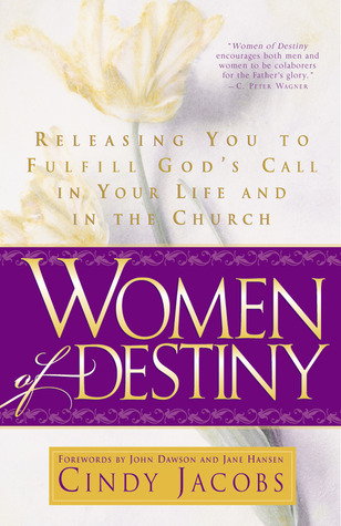 Women of Destiny: Releasing You To Fulfill God