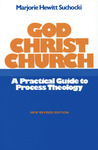 God Christ Church: A Practical Guide to Process Theology