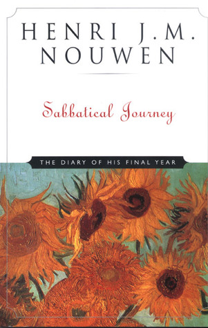 Sabbatical Journey by Henri J.M. Nouwen