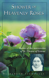 Shower of Heavenly Roses: Stories of the Intercession of St. Therese of Licieux