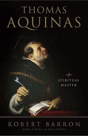 Thomas Aquinas by Robert E. Barron
