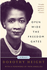 Open Wide the Freedom Gates by Dorothy Height