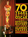 70 Years of the Oscar: The Official History of the Academy Awards