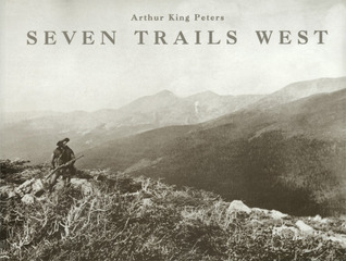 Seven Trails West by Arthur King Peters