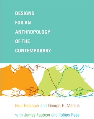 Designs for an Anthropology of the Contemporary