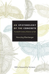 An Epistemology of the Concrete: Twentieth-Century Histories of Life