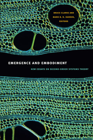 Emergence and Embodiment by Bruce Clarke