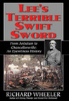 Lee's Terrible Swift Sword: From Antietam to Chancellorsville: An Eyewitness History