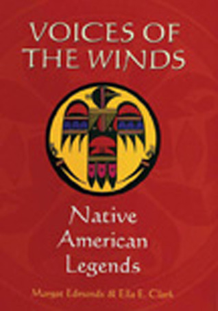 Voices of the Winds by Margot Edmonds