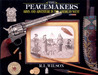Peacemakers: Arms and Adventure in the American West