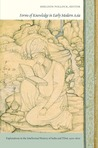 Forms of Knowledge in Early Modern Asia: Explorations in the Intellectual History of India and Tibet, 1500-1800